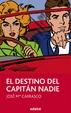 Cover of El destino del Capitán Nadie