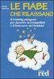 Cover of Le fiabe che rilassano