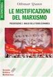 Cover of Le mistificazioni del marxismo