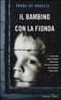 Cover of Il bambino con la fionda