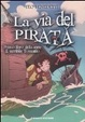Cover of La via del pirata. Il terribile Tomatito