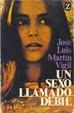 Cover of UN SEXO LLAMADO DEBIL 6 ED.|