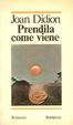 Cover of Prendila come viene