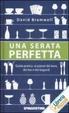 Cover of Una serata perfetta. Guida pratica ai piaceri del bere, dei bar e dei bagordi