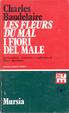 Cover of Les fleurs du mal / I fiori del male