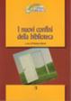 Cover of I nuovi confini della biblioteca. Verso un servizio culturale integrato che si apre al territorio