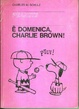 Cover of È domenica, Charlie Brown!