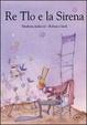 Cover of Re Tlo e la Sirena