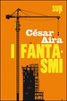Cover of I fantasmi