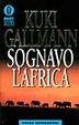 Cover of Sognavo l'Africa