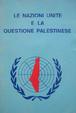 Cover of Le Nazioni Unite e la questione palestinese