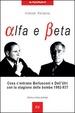Cover of Alfa e beta. Cosa c'entrano Berlusconi e Dell'Utri con la stagione delle bombe 1992-93?