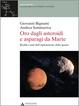 Cover of Oro dagli asteroidi e asparagi da Marte
