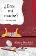 Cover of ¿Eres mi madre?