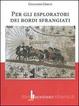 Cover of Per gli esploratori dei bordi sfrangiati