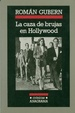 Cover of LA CAZA DE BRUJAS EN HOLLYWOOD