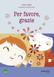 Cover of Per favore, grazie