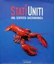 Cover of Stati Uniti. Una scoperta gastronomica