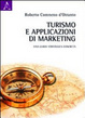 Cover of Turismo e applicazioni di marketing. Una guida strategica concreta