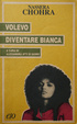 Cover of Volevo diventare bianca