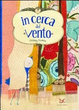 Cover of In cerca del vento