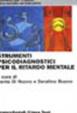 Cover of Strumenti psicodiagnostici per il ritardo mentale. L'assessment psicologico nella disabilità intellettiva
