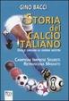 Cover of Storia del calcio italiano dalle origini ai giorni nostri