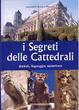 Cover of I segreti delle cattedrali