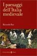 Cover of I paesaggi dell'Italia medievale