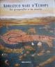 Cover of Adriatico mare d'Europa
