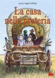 Cover of La casa nella prateria