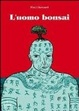 Cover of L'uomo bonsai
