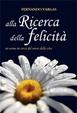 Cover of Alla ricerca della felicità