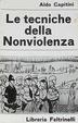 Cover of Le tecniche della Nonviolenza