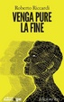 Cover of Venga pure la fine
