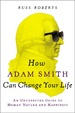 Cover of How Adam Smith Can Change Your Life