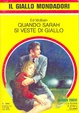 Cover of Quando Sarah si veste di giallo