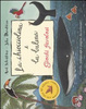 Cover of La chiocciolina e la balena. Giochi favolosi. Con adesivi