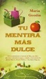 Cover of Tu mentira mas dulce / From the Kitchen of Half Truth