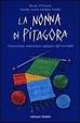 Cover of La nonna di Pitagora. La matematica spiegata agli increduli