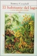 Cover of El habitante del lago y otros indeseables vecinos