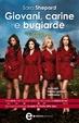 Cover of Giovani, carine e bugiarde: Cattive