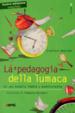 Cover of La pedagogia della lumaca