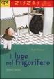 Cover of Il lupo nel frigorifero