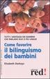 Cover of Come favorire il bilinguismo dei bambini