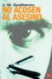 Cover of No acosen al asesino