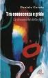Cover of Tra conoscenza e grido