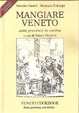 Cover of Mangiare Veneto - Veneto Cookbook