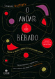 Cover of O andar do bêbado