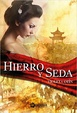 Cover of Hierro y seda